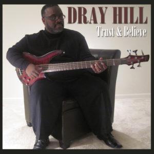 Dray Hill Trust & Believe